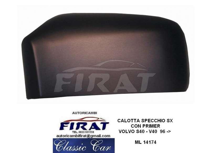Calotta specchio volvo s40 v40 sx autoricambifirat it ricambi d 39 auto d 39 epoca - Calotta specchio renault master ...